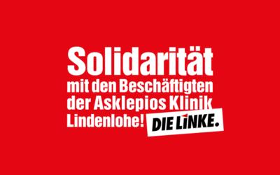 Solidarität mit den Beschäftigten der Asklepios Klinik Lindenlohe!